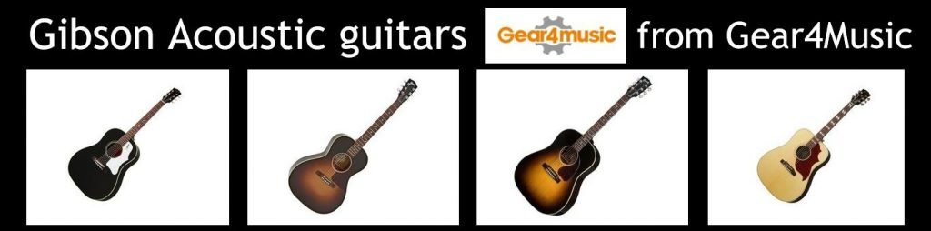 Range of Gibson Acoustic guitars available from G4M