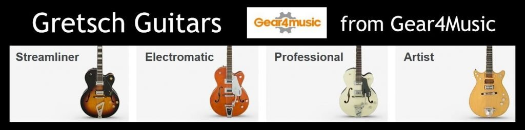 Gretsch Electric Guitars including the Streamline, Professional, Electromatic and Artist